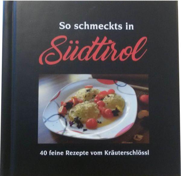"Kochbuch ""so schmeckts in Südtirol"""